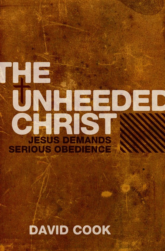 The Unheeded Christ, Jesus demands Serious obedience