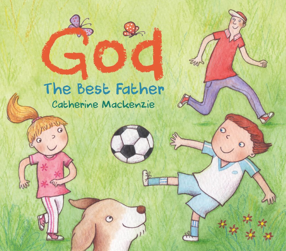 God – the Best Father