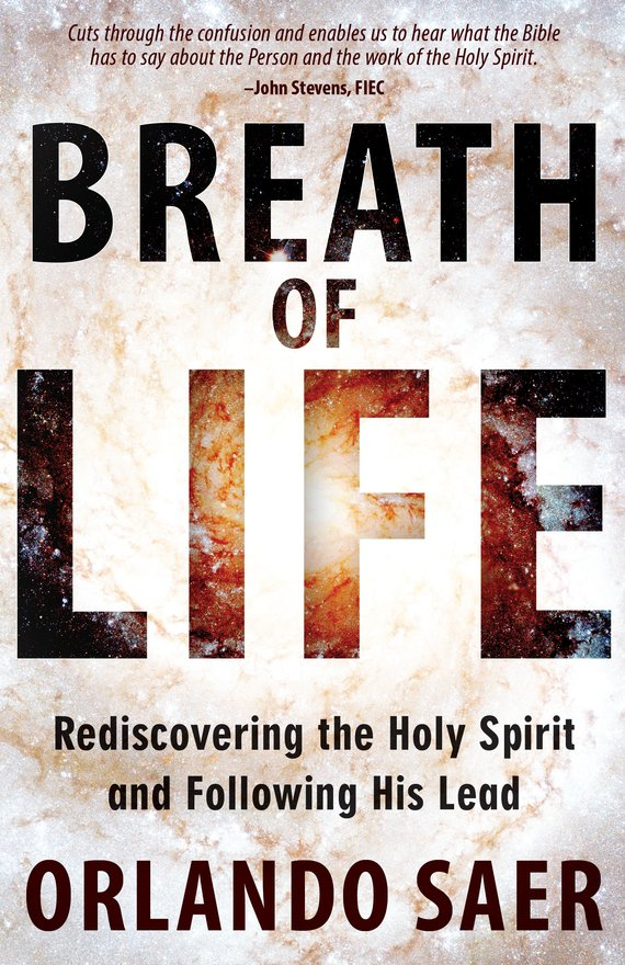 Breath of Life, Rediscovering the Holy Spirit and Following His Lead
