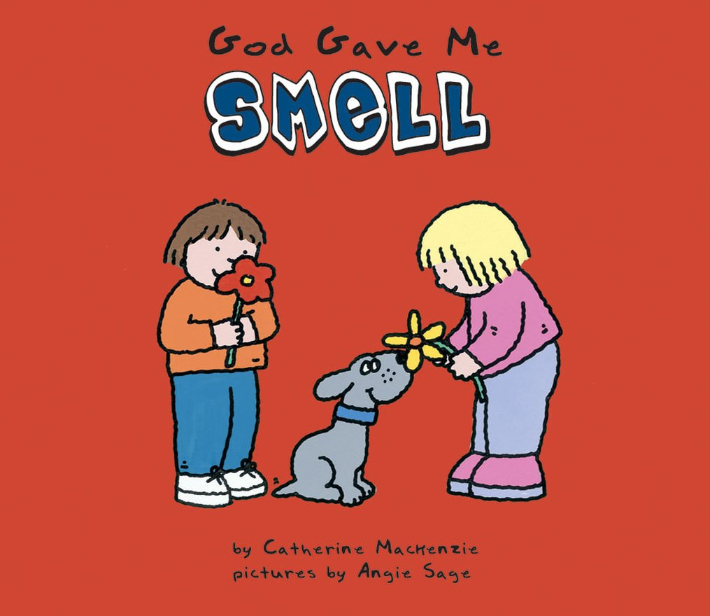 God Gave Me Smell