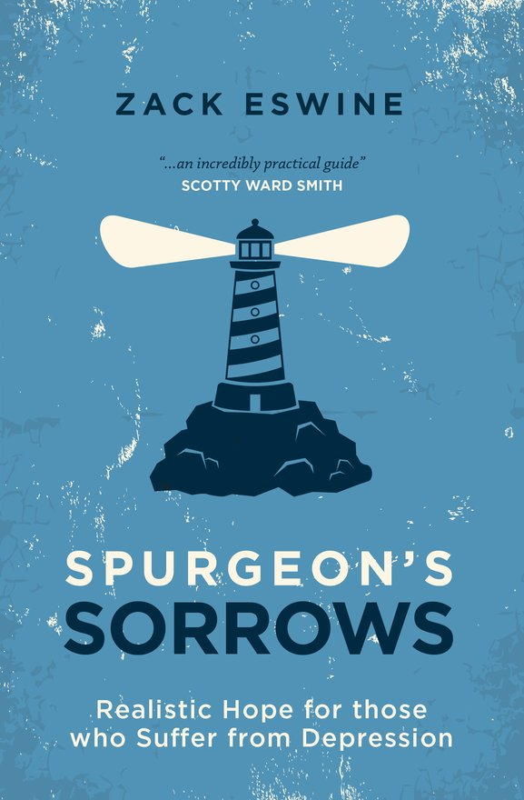 Spurgeon's Sorrows, Realistic Hope for those who Suffer from Depression