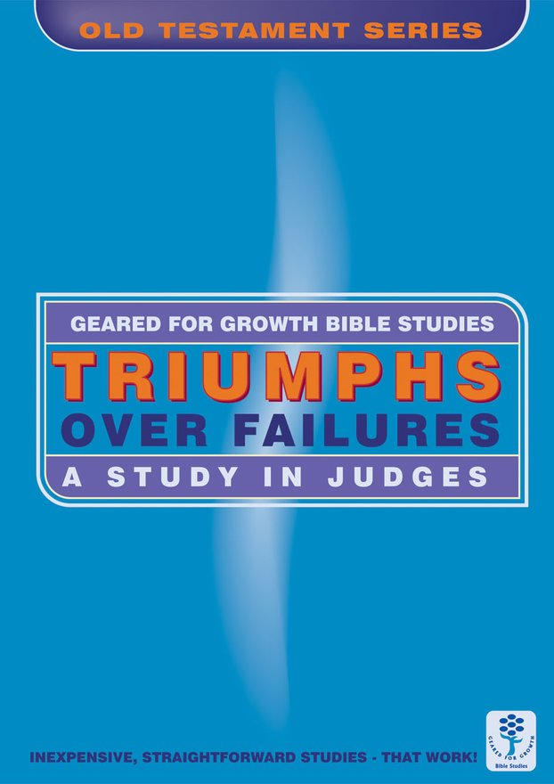 Triumphs Over Failures, A Study in Judges
