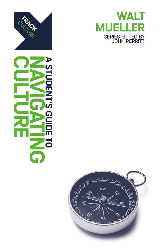 Track: Navigating Culture, A Student's Guide to Navigating Culture