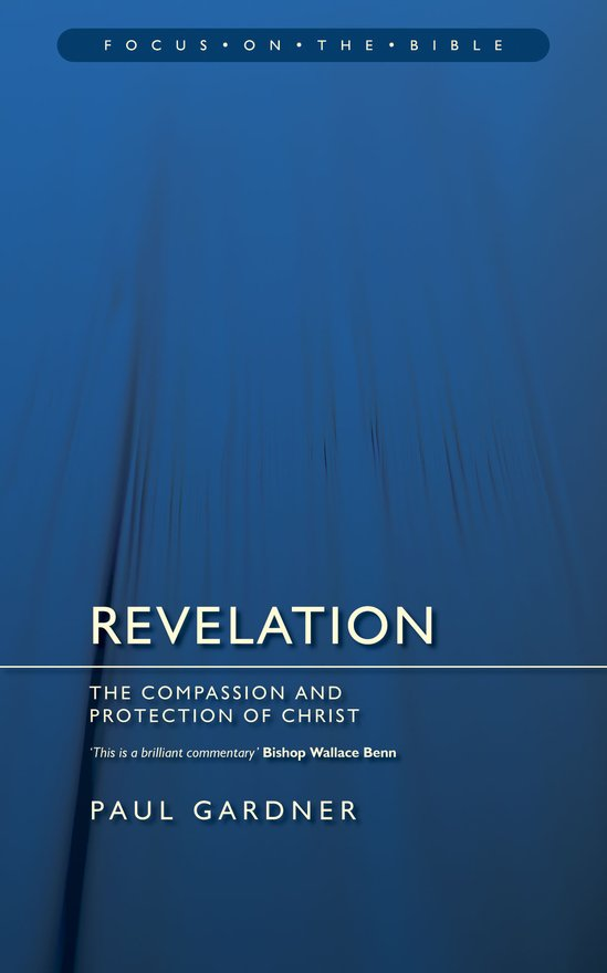 Revelation, The Compassion and Protection of Christ