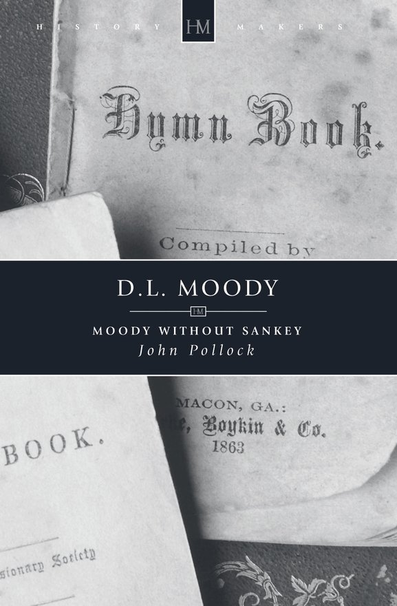 D.L. Moody, Moody without Sankey