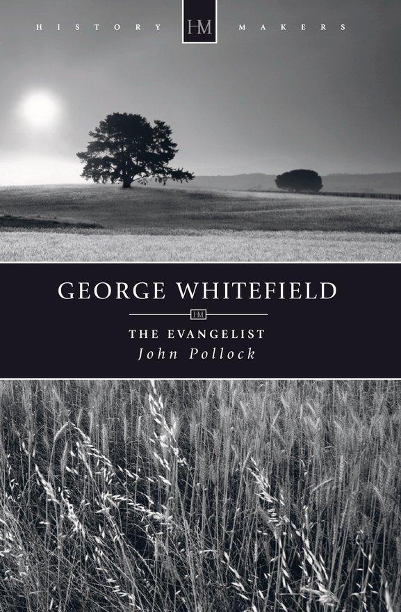 George Whitefield, The Evangelist