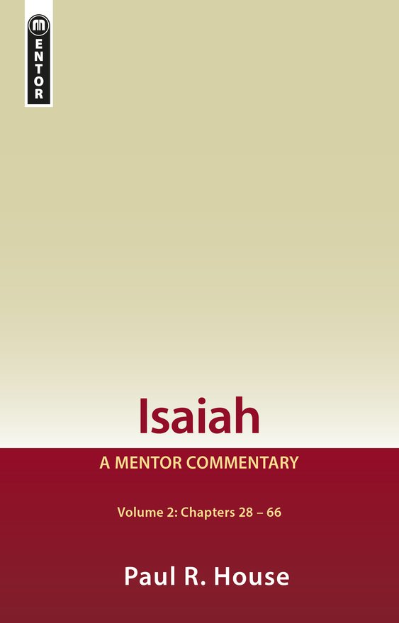 Isaiah Vol 2,  A Mentor Commentary