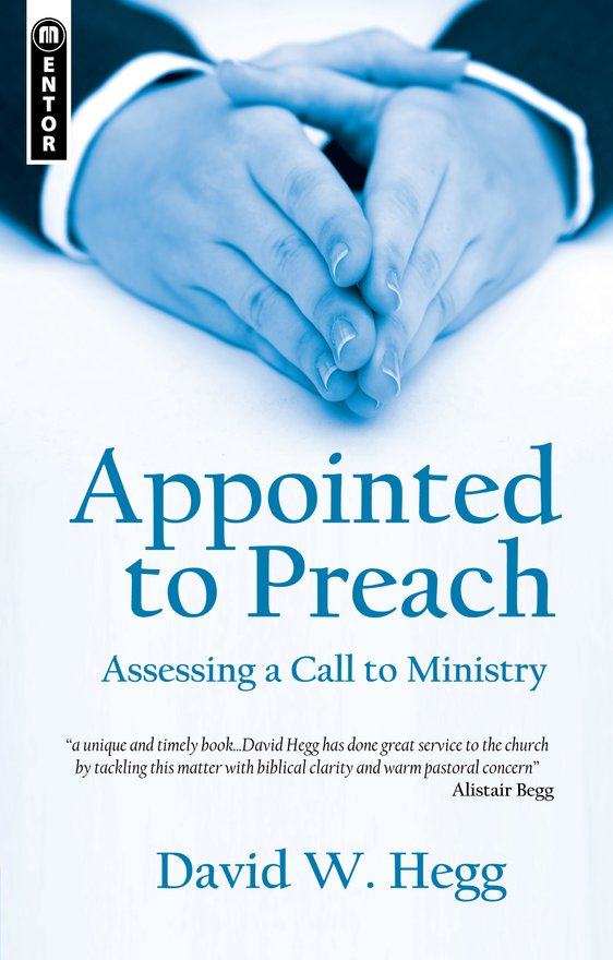 Appointed to Preach, Assessing a Call to Ministry