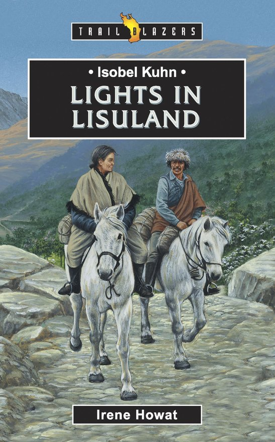 Isobel Kuhn, Lights in Lisuland