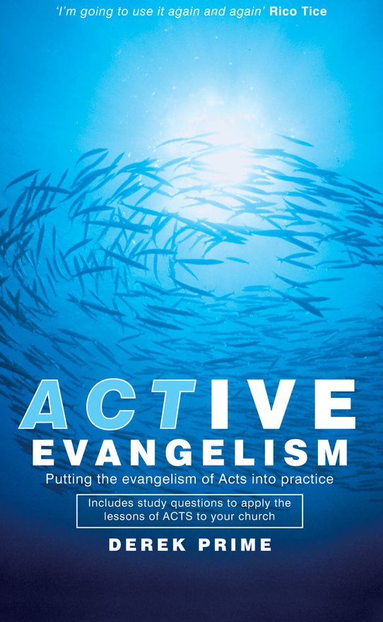 Active Evangelism, Putting the Evangelism of Acts into Practice
