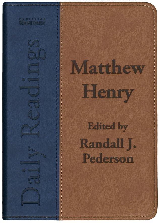 Daily Readings - Matthew Henry