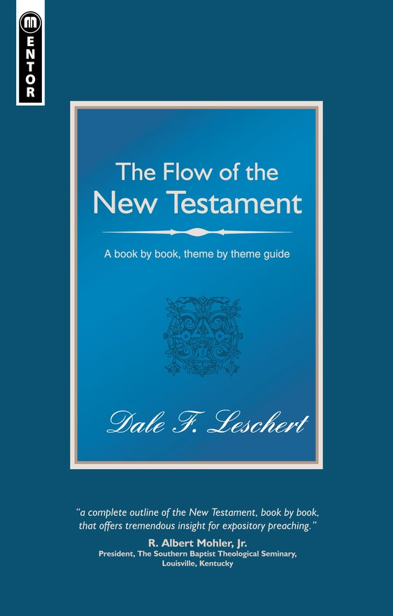 The Flow of the New Testament, A book by book guide to the New Testament