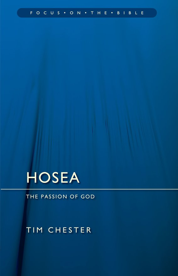 Hosea, The Passion of God