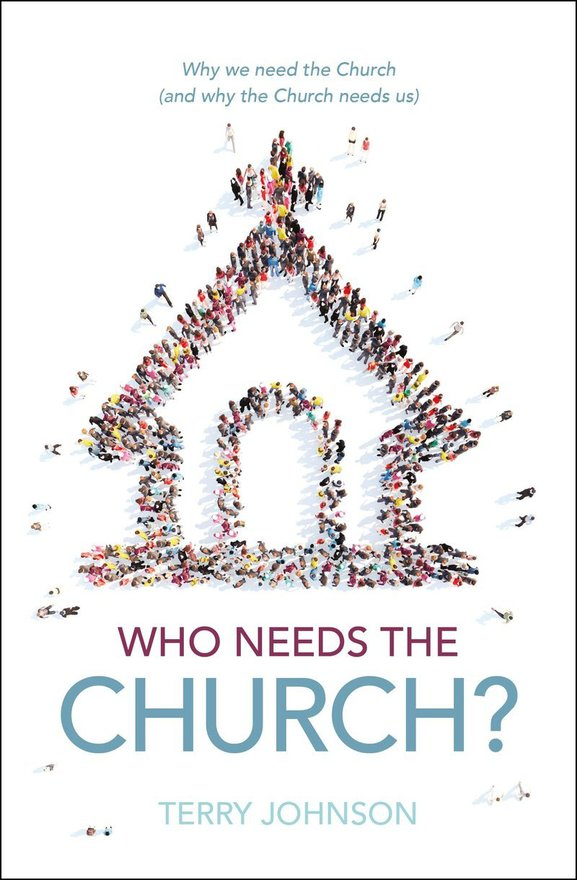 Who Needs the Church?, The Role of the Church in the Life of the Believer and the Believer's Role in the Life of the Church