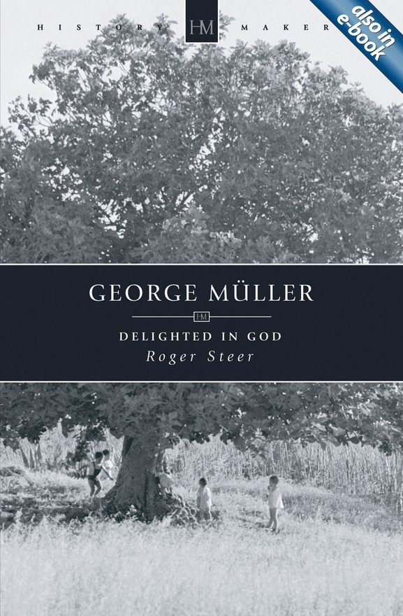 George Müller, Delighted in God