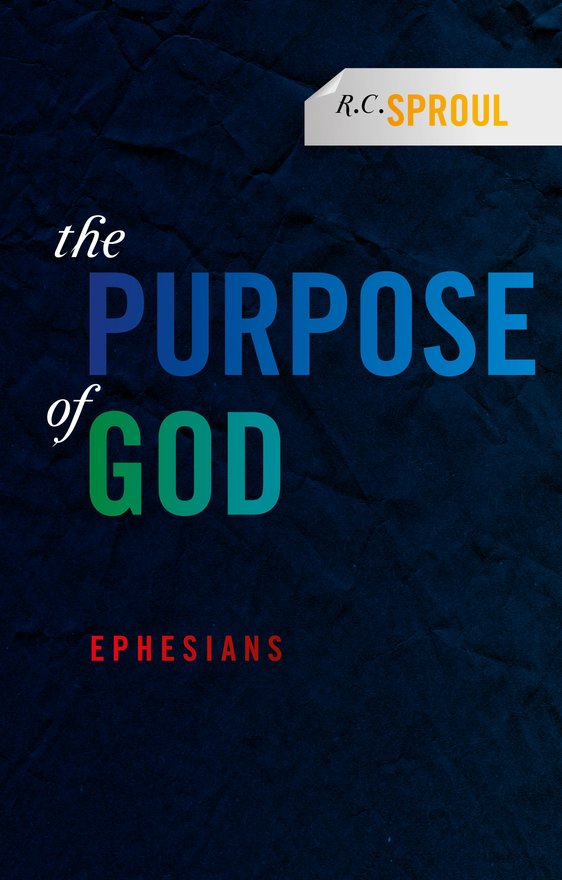 The Purpose of God, Ephesians