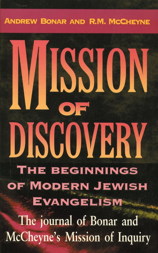 Mission of Discovery, The Beginning of Modern  Jewish Evangelism