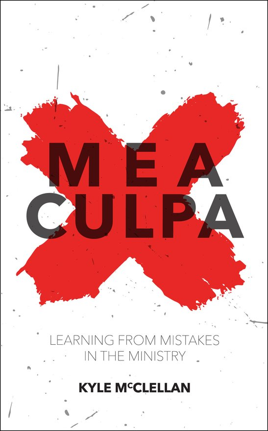 Mea Culpa, Learning from Mistakes in the Ministry