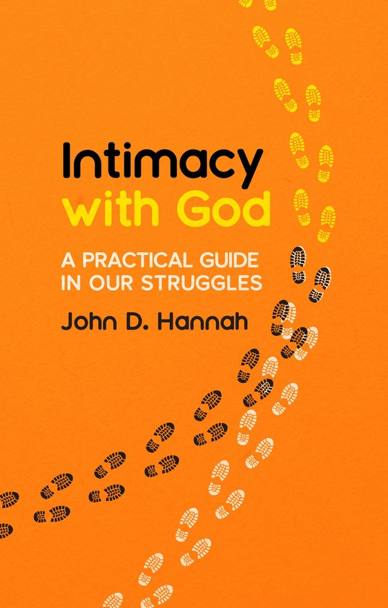 Intimacy With God, A Practical Guide in Our Struggles