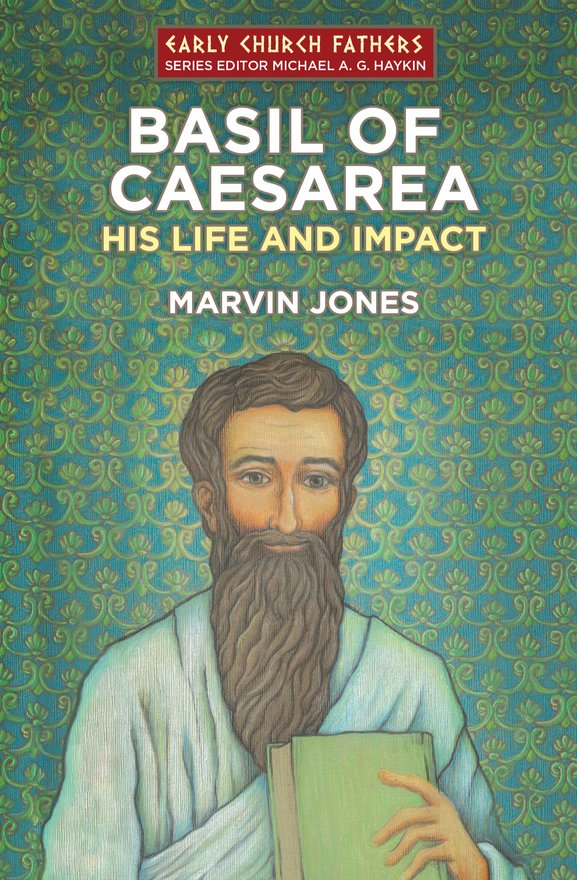 Basil of Caesarea, His Life and Impact