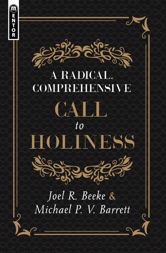 A Radical, Comprehensive Call to Holiness,