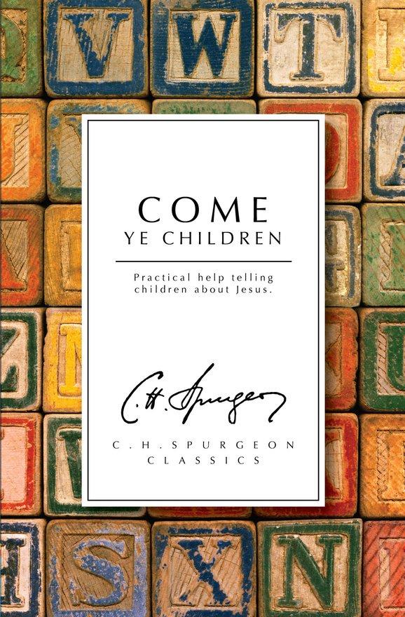 Come Ye Children, Practical help telling children about Jesus