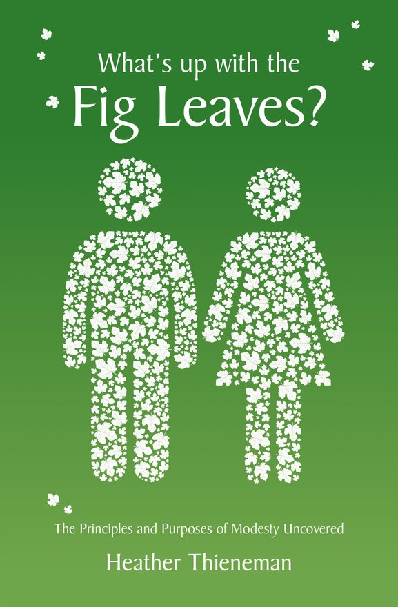 What's Up With the Fig Leaves?, The Principles and Purposes of Modesty Uncovered