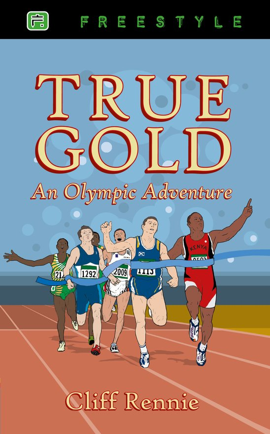 True Gold, An Olympic Adventure