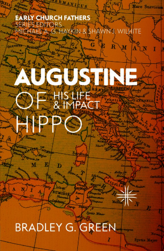 Augustine of Hippo, His Life and Impact