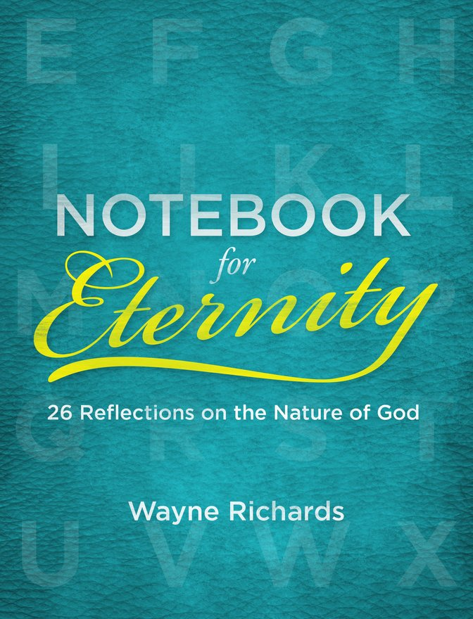 Notebook for Eternity, 26 Reflections on the Nature of God