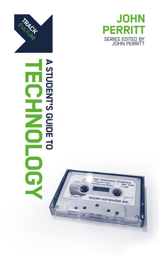 Track: Technology, A Student's Guide to Technology