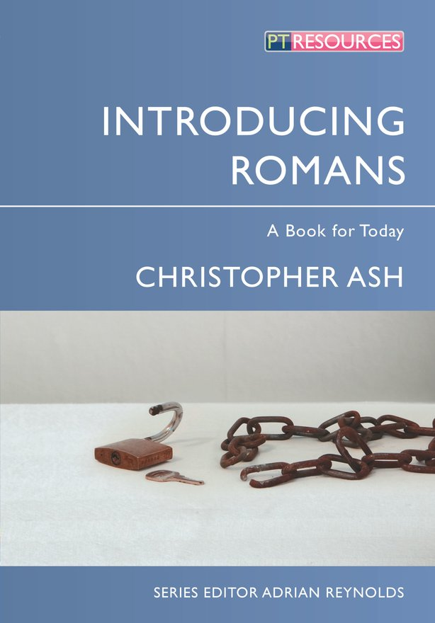 Introducing Romans, A Book for Today