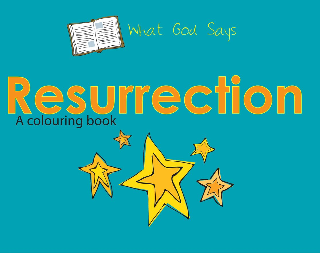What God Says, Resurrection