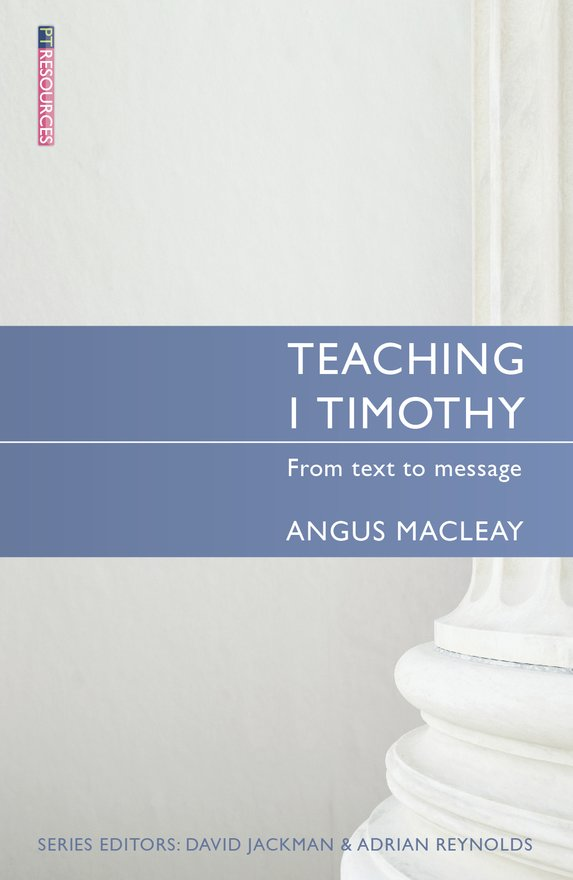 Teaching 1 Timothy, From text to message