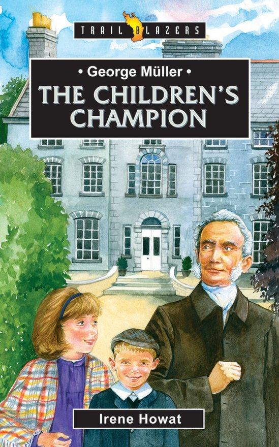George Müller, The Children's Champion