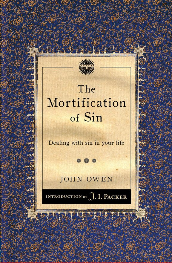 The Mortification of Sin, Dealing with sin in your life
