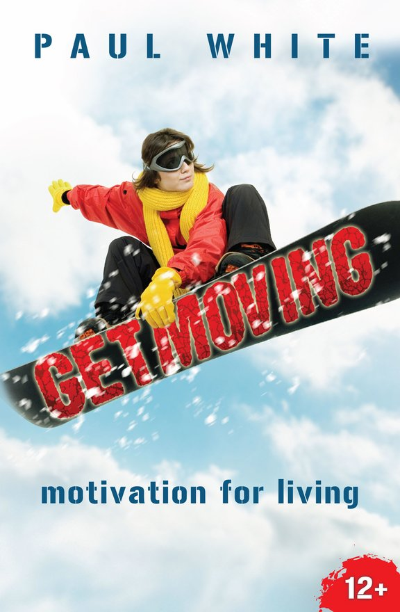 Get Moving, Motivation for Living