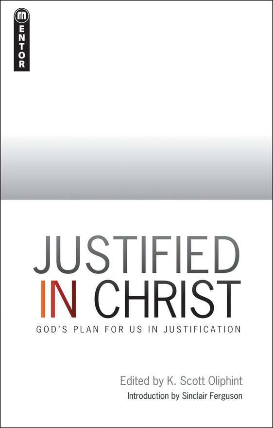 Justified in Christ, God's Plan for us in Justification