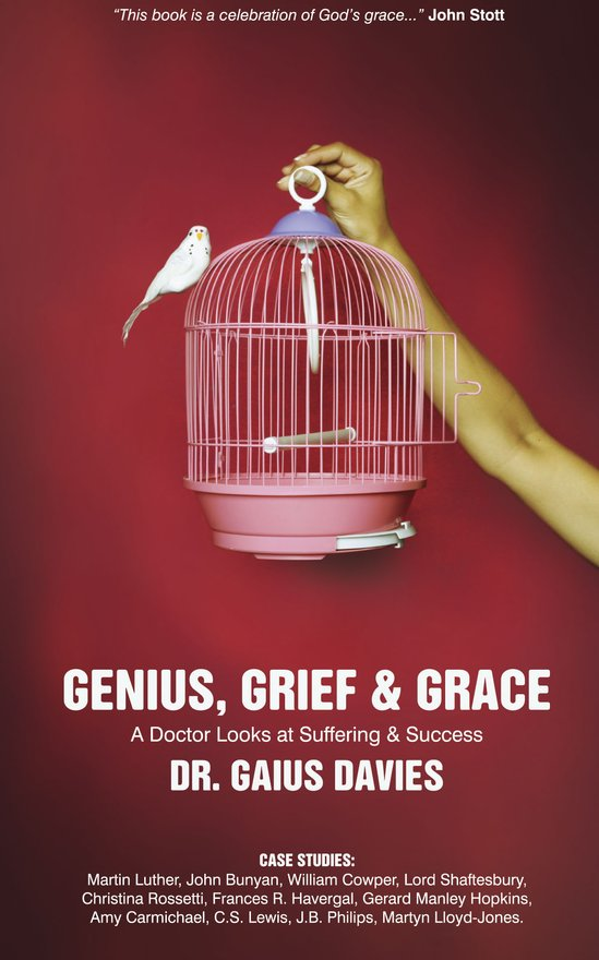 Genius, Grief & Grace, A Doctor Looks at Suffering & Success