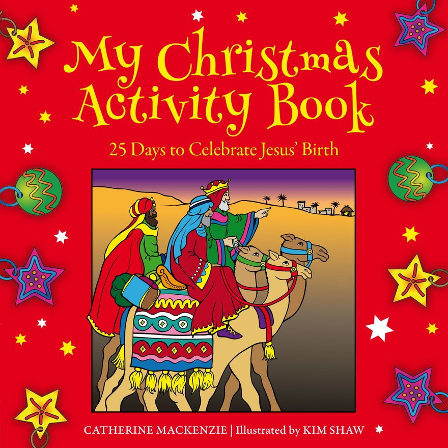 My Christmas Activity Book, 25 Days to Celebrate Jesus' Birth