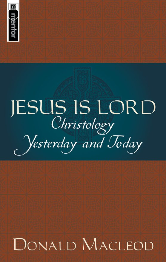 Jesus is Lord, Christology Yesterday and Today