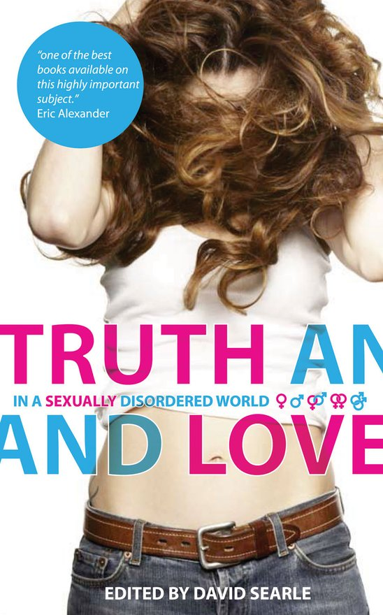 Truth and Love, In a Sexually Disordered World