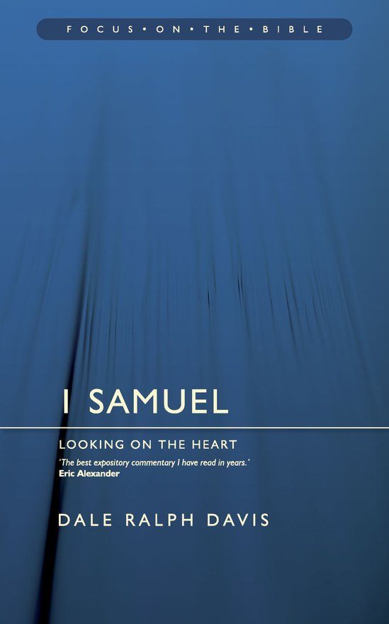 1 Samuel, Looking on the Heart
