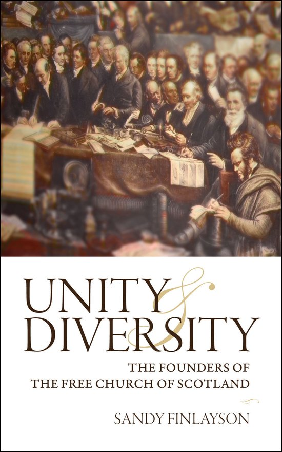 Unity and Diversity, The Founders of the Free Church