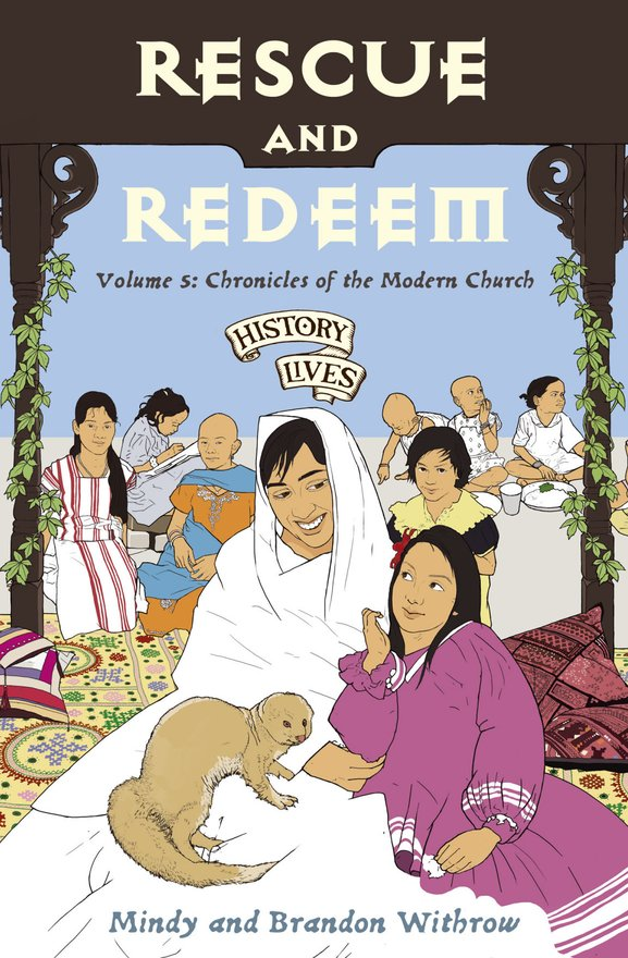 Rescue and Redeem, Volume 5: Chronicles of the Modern Church