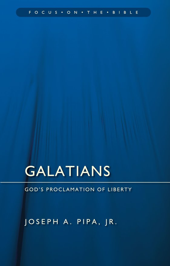 Galatians, God's Proclamation of Liberty