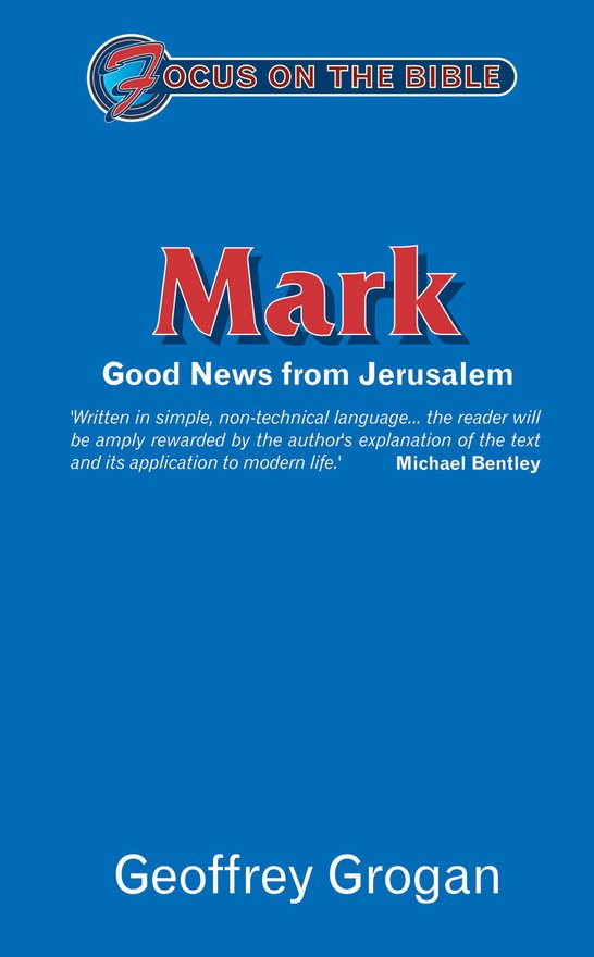 Mark, Good News from Jerusalem