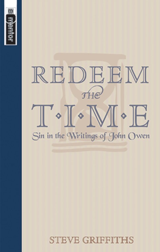 Redeem the Time, Sin in the writings of John Owen
