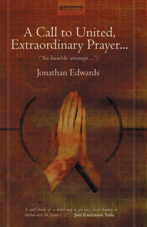 A Call to United, Extraordinary Prayer, An Humble attempt...