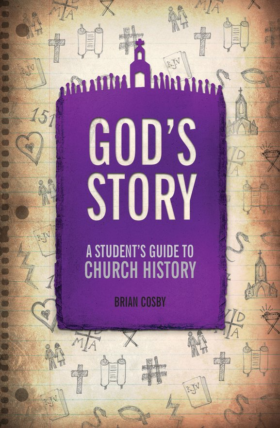 God's Story, A Student's Guide to Church History